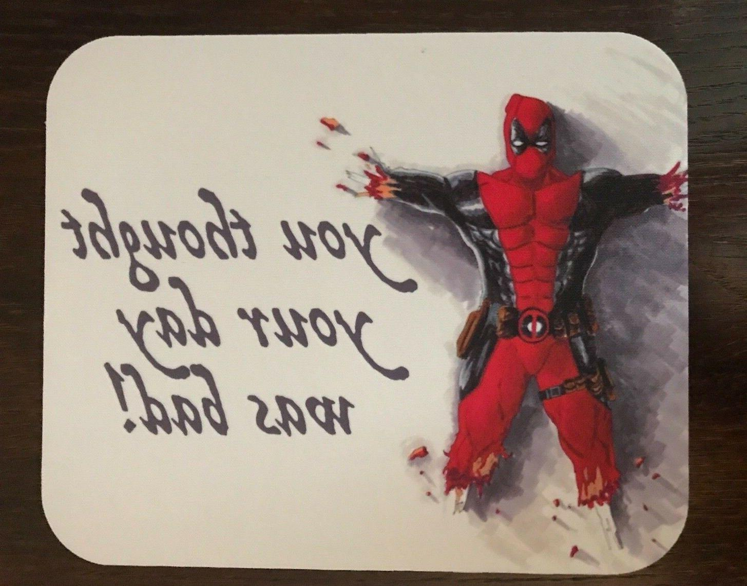 Deadpool Mousepad Image You Thought Your Day Was Bad! Mouse